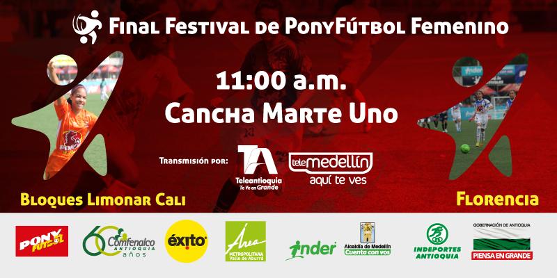 Bloques de Limonar de Cali y Florencia las finalistas del Festival Ponyfútbol Femenino