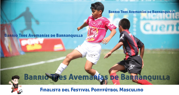 Finalista Ponyfútbol masculino Barrio Tres Avemarías Barranquilla