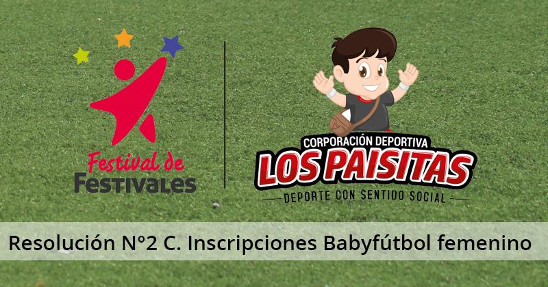 Resolución N°2 Comisión de Inscripciones Babyfútbol Femenino 2018